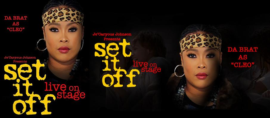Je'Caryous Johnson's Set It Off at Cannon Center For The Performing Arts