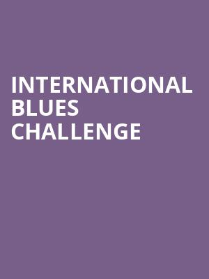 International Blues Challenge at Orpheum Theater