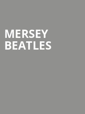 Mersey Beatles at Orpheum Theater